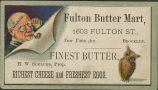 Fulton Butter Mart, Fines Butter, Richest Cheese, and Freshest Eggs