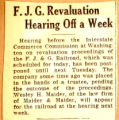F. J. G. revaluation hearing off a week