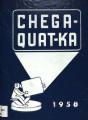 Chega-Quat-Ka 1958