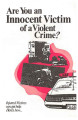 Are You an Innocent Victim of a Violent Crime?
