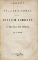 Argument of William H. Seward in defence of William Freeman on his trial for murder at Auburn,...