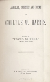 Articles, speeches, and poems of Carlyle W. Harris