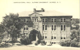Agricultural Hall, Alfred University, Alfred, N.Y.