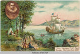 """Henry Hudson's ""Half Moon."" Discovery of the Hudson River 1609."" [front..."